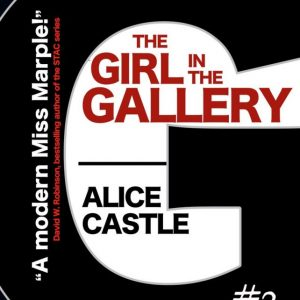 Alice Castle - The Girl in the Gallery
