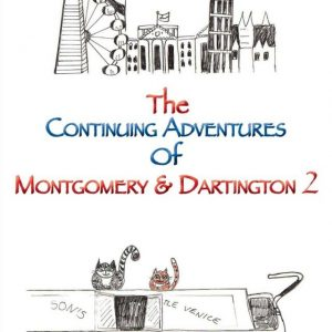 Continuing adventures of Montgomery and Dartington 2 v2