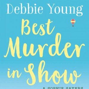 Debbie Young - Best Murder in Show (1840267783)