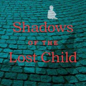 Ellie Stevenson - Shadows of the Lost Child