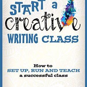 Helen Yendall - Start a Creative Writing Class