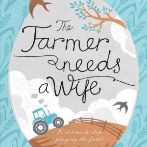 Janet Gover - Farmer needs a Wife