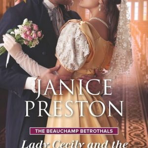 Janice Preston - Lady Cecily and the Mysterious Mr Gray