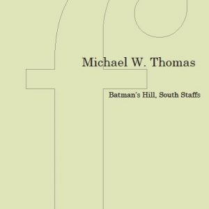 Michael W Thomas Batmans Hill - edit